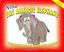 Allie the Allergic Elephant