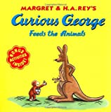 Curious George Feeds the Animals (039591910X) by Rey, H. A.