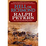 Hell or Richmond ~ Ralph Peters