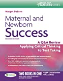 img - for Maternal and Newborn Success: A Q&A Review Applying Critical Thinking to Test Taking book / textbook / text book