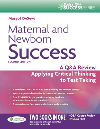 Maternal and Newborn Success: A Q&A Review Applying Critical Thinking to Test Taking (Daviss Success)