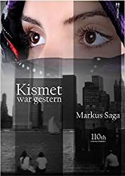 Kismet war gestern (German Edition)