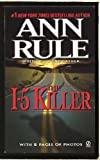 The I-5 Killer (0451165594) by Rule, Ann