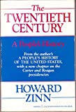 The Twentieth Century: A People's History (Harper colophon books) (0060911034) by Zinn, Howard