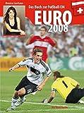Euro 2008: Das Buch zur Fußball-EM