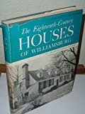 img - for Eighteenth-century Houses of Williamsburg (Williamsburg architectural studies) book / textbook / text book