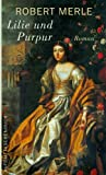 Lilie und Purpur: Roman (Fortune de France 10)