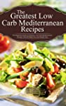 The Greatest Low Carb Mediterranean R...