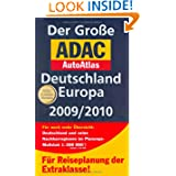 Der Große ADAC AutoAtlas Deutschland / Europa 2009 /2010: Mit Hotelanzeigen und Reiseinfos, Innenstadtplänen...