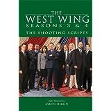 The West Wing Seasons 3 & 4: The Shooting Scripts (Newmarket Shooting Script) ~ Aaron Sorkin