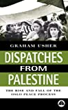 img - for Dispatches from Palestine: The Rise and Fall of the Oslo Peace Process (Middle East Issues (MEI)) book / textbook / text book