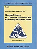 img - for F rderung autistischer und entwicklungsbehinderter Kinder, Bd.3,  bungsanleitungen zur F rderung autistischer und entwicklungsbehinderter Kinder book / textbook / text book
