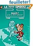 Le Petit Spirou, tome 3 : Mais qu'est...