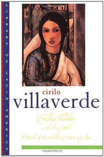 Cecilia Valdés or El Angel Hill (Library of Latin America)