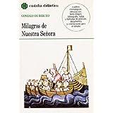Milagros de Nuestra Señora . (CASTALIA DIDACTICA. C/D.)