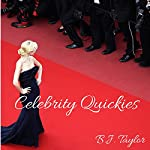 Celebrity Quickies | B.J. Taylor