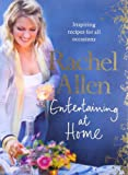 Rachel Allen Entertaining at Home