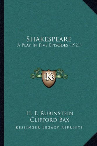 Shakespeare: A Play in Five Episodes (1921)