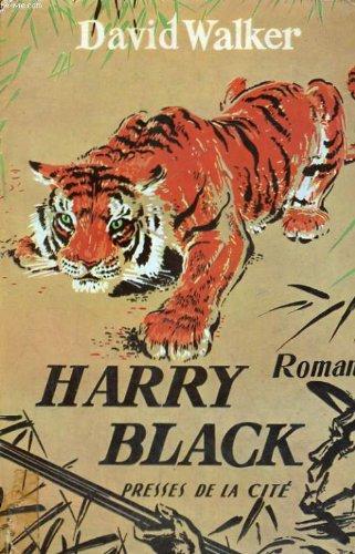 Harry Black, David Walker