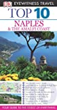 Top 10 Naples & Amalfi Coast (EYEWITNESS TOP 10 TRAVEL GUIDE)