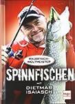 Spinnfischen mit Dietmar Isaiasch: De...