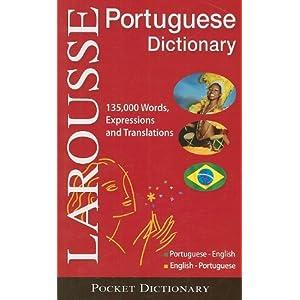 Larousse Pocket Dictionary : Portuguese-English / English ...