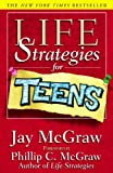 Life Strategies For Teens (Life Strategies Series)