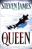 The Queen: A Patrick Bowers Thriller (The Bowers Files)