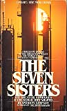Seven Sisters: Great Oil Companies and the World They Made (Coronet Books) (034021323X) by Anthony Sampson