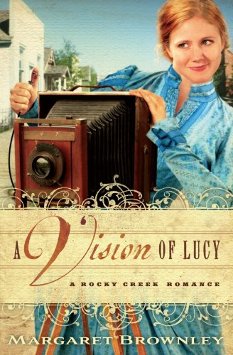 Image of A Vision of Lucy (A Rocky Creek Romance)