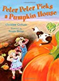 img - for Peter Peter Picks a Pumpkin House book / textbook / text book