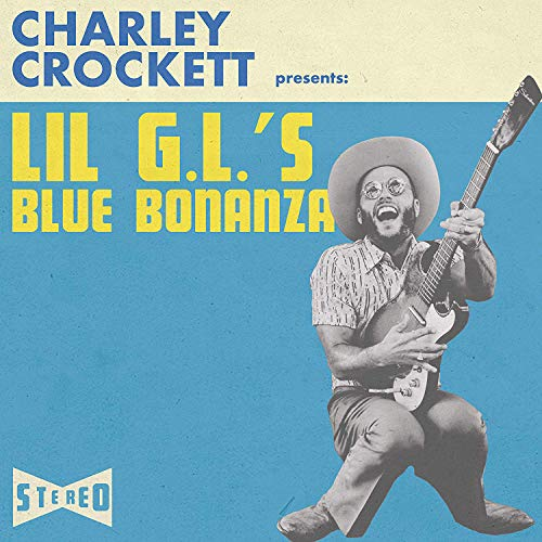 CD : Charley Crockett - Lil G.l.'s Blue Bonanza (CD)