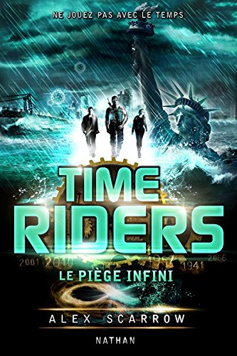 Time Riders Tome 9 : Le piège infini 510zQbM0cCL
