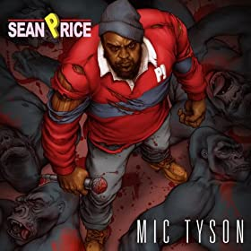 "Post image for Sean Price – ""Mic Tyson"" – Album Review"