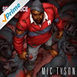 Mic Tyson (Bonus Track Version) [Explicit]