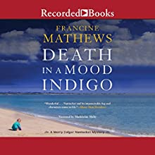 Death in a Mood Indigo Audiobook by Francine Mathews Narrated by Madeleine Maby