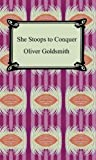 Image of She Stoops to Conquer [with Biographical Introduction]