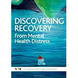 Discovering Recovery: The Experiences of Mental Health Distress from a Mental Health Support Groupby Becky Shaw