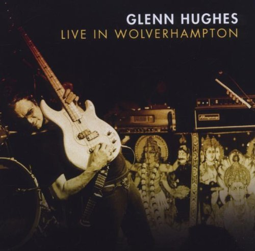 Live In Wolverhampton by Glenn Hughes (2012) Audio CD