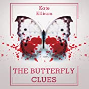 The Butterfly Clues | [Kate Ellison]