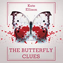 The Butterfly Clues (       UNABRIDGED) by Kate Ellison Narrated by Therese Plummer