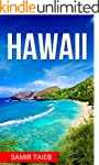 Hawaii : The best Hawaii Travel Guide...