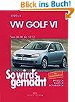VW Golf VI 10/08-10/12: So wird's gem...