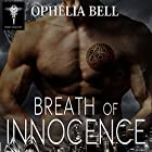 Breath of Innocence: Rising Dragons Series, Book 4 Hörbuch von Ophelia Bell Gesprochen von: Elizabeth Maxwell