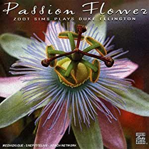 Passion Flower (Zoot Sims Plays Duke Ellington)