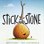 Stick and Stone | Beth Ferry