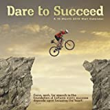 Dare To Succeed 2015 Wall Calendar
