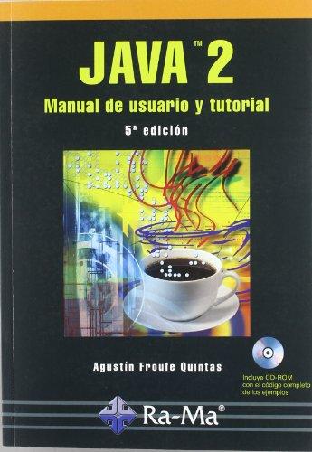 java 2 manual de usuario y tutorial: