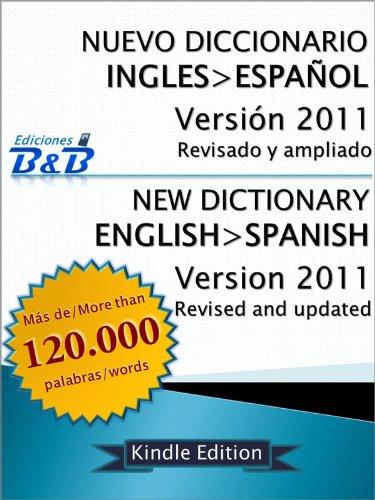 Nuevo Diccionario Inglés-Espańol 2011 (Spanish Edition)