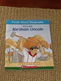 Young Abraham Lincoln: Log-Cabin President (First-Start Biography) (First-Start Biography)